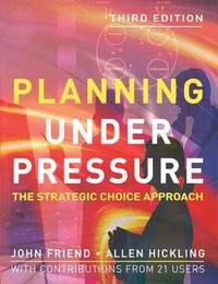 Planning under Pressure by John Friend