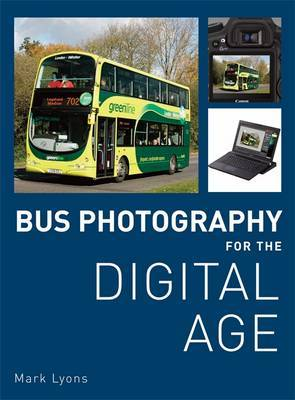 Bus Photography for the Digital Age by Mark Lyons image