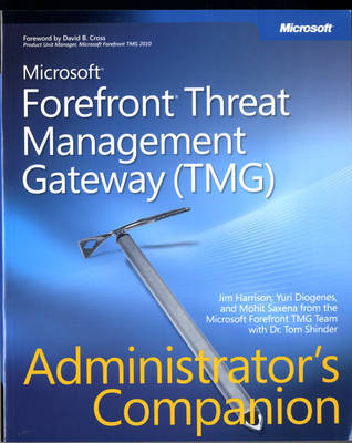 Microsoft ForeFront Threat Management Gateway (TMG) Administrator's Companion by Y. Diogenes image