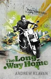 The Long Way Home: The Homelander Series by Andrew Klavan