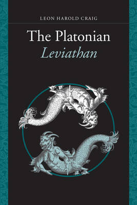 The Platonian Leviathan by Leon Harold Craig image