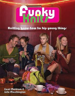 Funky Knits by C. Meldrum