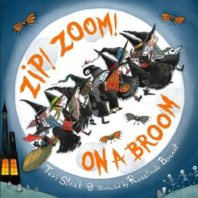 Zip! Zoom! On a Broom by Teri Sloat