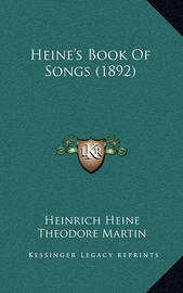 Heine's Book of Songs (1892) by Heinrich Heine