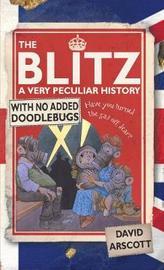 The Blitz by David Arscott
