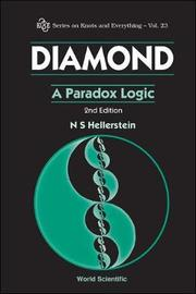 Diamond: A Paradox Logic (2nd Edition) by Nathaniel S. Hellerstein