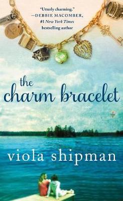 The Charm Bracelet by Viola Shipman image