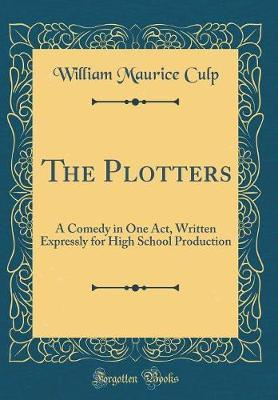 The Plotters by William Maurice Culp