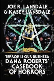 Terror Is Our Business by Joe R Lansdale image