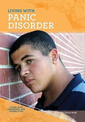 Living with Panic Disorder by Jennifer Connor-Smith