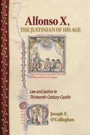 Alfonso X, the Justinian of His Age by Joseph F O'Callaghan