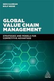 Global Value Chain Management by Qeis Kamran