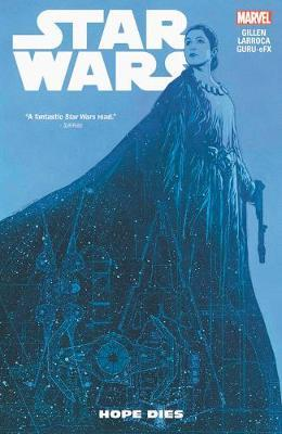 Star Wars Vol. 9: Hope Dies by Kieron Gillen