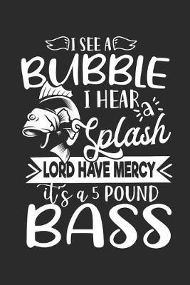 It's a 5 Pound Bass by Values Tees