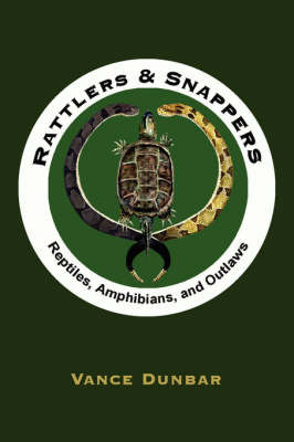 Rattlers and Snappers by Vance Dunbar image