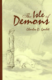 The Isle of Demons by Charles O Goulet, B.Ed. image