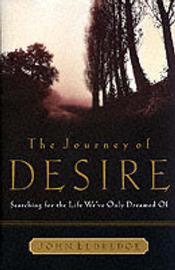 The Journey of Desire by John Eldredge image