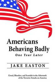 Americans Behaving Badly by Jake Easton image
