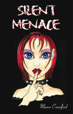 Silent Menace by Maeve Crawford