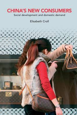 China's New Consumers by Elisabeth Croll