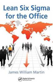 Lean Six Sigma for the Office by James William Martin image