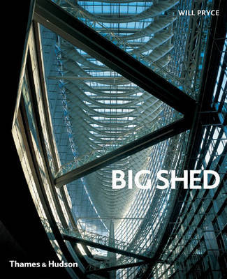 Big Shed by Will Pryce