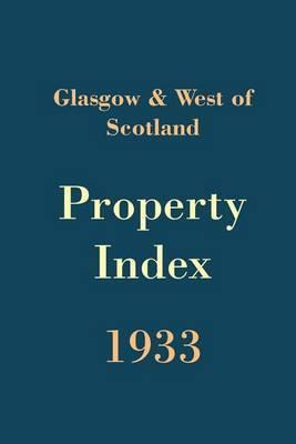 Glasgow and West of Scotland Property Index 1933 image