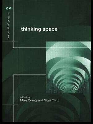 Thinking Space by Mike Crang