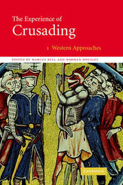 The The Experience of Crusading 2 Volume Hardback Set The Experience of Crusading: Volume 1