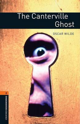 Oxford Bookworms Library: Level 2:: The Canterville Ghost by Oscar Wilde image