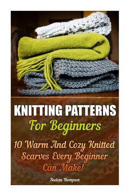 Knitting Patterns For Beginners Nadene Thompson Book Buy Now