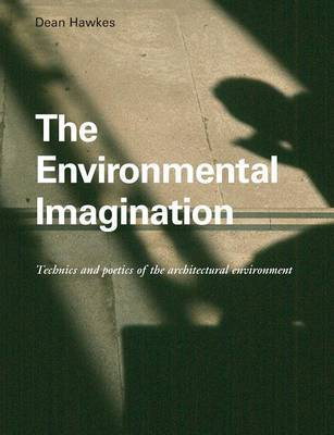The Environmental Imagination by Dean Hawkes