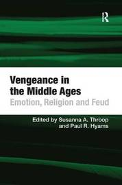 Vengeance in the Middle Ages by Paul R. Hyams image