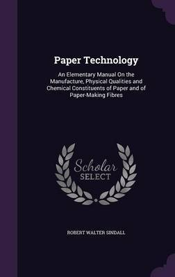 Paper Technology by Robert Walter Sindall
