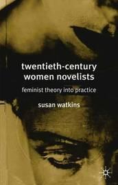 Twentieth-Century Women Novelists by S. Watkins image