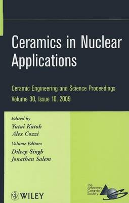 Ceramics in Nuclear Applications by Dileep Singh image