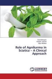 Role of Agnikarma in Sciatica - A Clinical Approach by Bhingare Swati