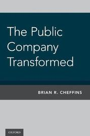 The Public Company Transformed by Brian Cheffins