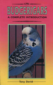 A Complete Guide to Budgerigars by Tony David image