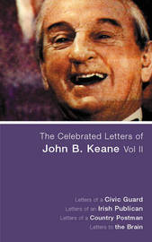 The Celebrated Letters of John B. Keane: v. 2 by John B. Keane image