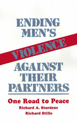 Ending Men's Violence against Their Partners by Richard A. Stordeur image