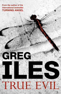 True Evil by Greg Iles image