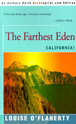 The Farthest Eden: California by Louise O'Flaherty image