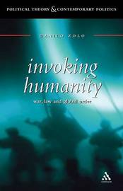 Invoking Humanity: War, Law and Global Order by Danilo Zolo image
