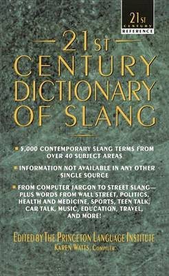 21st Century Dictionary of Slang by Karen Watts image