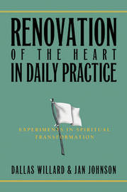 Renovation of the Heart in Daily Practice by Jan Johnson
