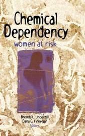 Chemical Dependency by Dana Finnegan