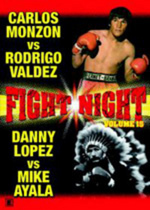 Fight Night - Vol. 16 - Carlos Monzon vs Rodrigo Valdez/Danny Lopez vs Mike Ayala on DVD