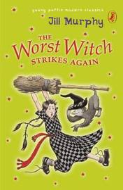 The Worst Witch Strikes Again by Jill Murphy image