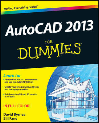 AutoCAD 2013 For Dummies by Bill Fane
